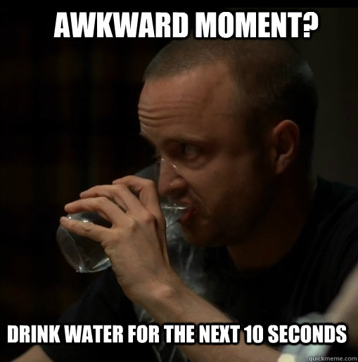Funny Memes About Drinking Water : Drink water treasured chronicles
